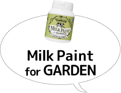 Milk Paint for GARDEN